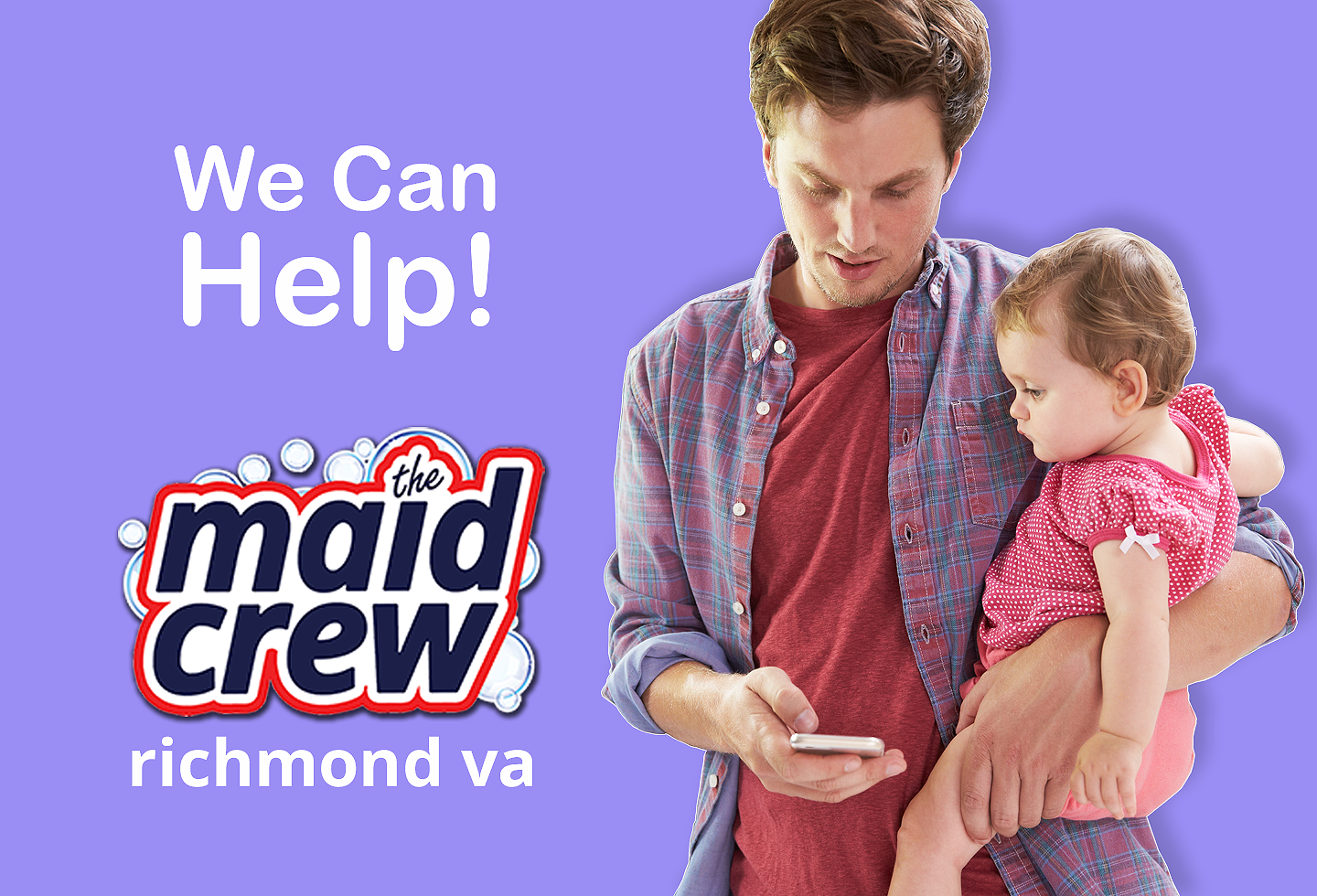 Dad holding baby searching for house cleaning service in Richmond VA